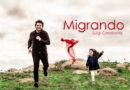"""In uscita domani, 20 aprile 2018, """"Migrando"""", l'album di Luigi Casabona"""