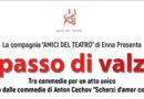 """Enna, """"A passo di Valzer"""" in scena al GriVi il 21 febbraio 2019 con la compagnia """"Amici del Teatro"""""""